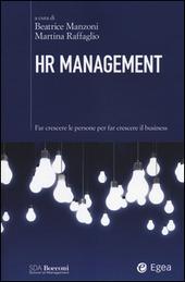 HR management. Far crescere le persone per far crescere il business