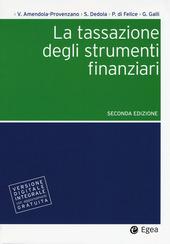 La tassazione degli strumenti finanziari. Con aggiornamento online