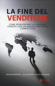 Antondemarirreguera.es La fine del venditore. Come reinventare la funzione vendite con un nuovo vantaggio competitivo Image