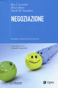Libro Negoziazione. Strategie, strumenti, best practice Roy Lewicki , Bruce Barry , David M. Saunders
