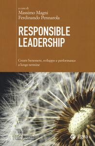 Foto Cover di Responsible leadership. Creare benessere, sviluppo e performance a lungo termine, Libro di  edito da EGEA