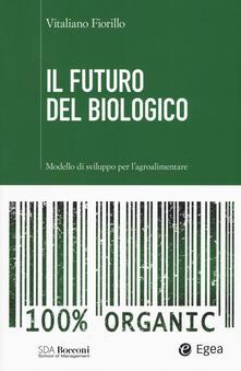 Vitalitart.it Il futuro del biologico. Modello di sviluppo per l'agroalimentare Image