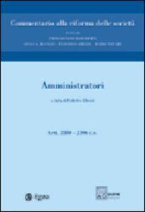 Foto Cover di Commentario alla riforma delle società. Vol. 4: Amministratori. Artt. 2380-2396., Libro di  edito da EGEA