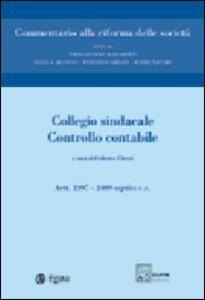 Commentario alla riforma delle società. Vol. 9: Collegio sindacale. Controllo contabile. Artt. 2397-2409 septies.