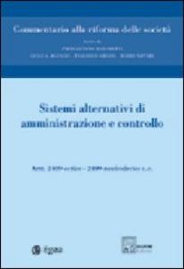 Libro Commentario alla riforma delle società. Vol. 6: Sistemi alternativi di amministrazione e controllo. Artt. 2409 octies-2409 noviesdecies.