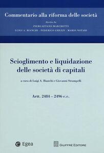 Libro Scioglimento e liquidazione delle società di capitali. Artt. 2484-2496 c.c.