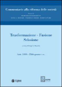 Foto Cover di Trasformazione, fusione, scissione. Vol. 11: Trasformazione. Fusione. Scissione. Artt. 2498-2506 quater., Libro di  edito da EGEA
