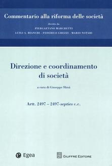 Commentario alla riforma delle società. Vol. 11: Direzione e coordinamento. Artt. 2497-2497-septies c.c...pdf