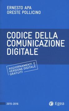 Listadelpopolo.it Codice della comunicazione digitale. Con aggiornamento online Image