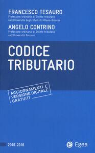 Foto Cover di Codice tributario, Libro di Francesco Tesauro,Angelo Contrino, edito da EGEA