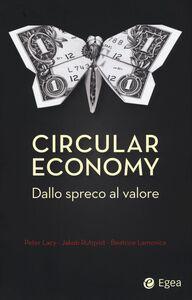 Foto Cover di Circular economy. Dallo spreco al valore, Libro di AA.VV edito da EGEA