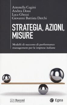 Parcoarenas.it Strategia, azioni, misure. Modelli di successo di performance management per le imprese italiane Image