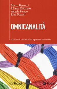 Libro Omnicanalità. Assicurare continuità all'esperienza del cliente