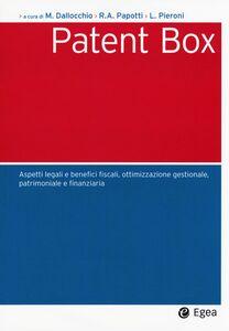 Foto Cover di Patent box. Aspetti legali e benefici fiscali, ottimizzazione gestionale, patrimoniale e finanziaria, Libro di  edito da EGEA