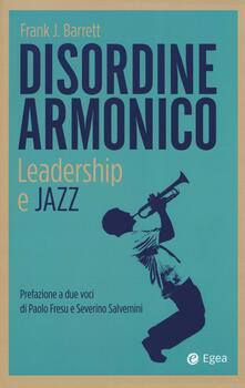 Squillogame.it Disordine armonico. Leadership e jazz Image