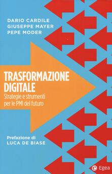 Filmarelalterita.it Trasformazione digitale. Strategie e strumenti per le PMI del futuro Image
