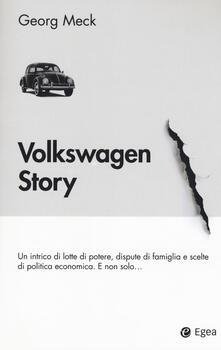 Winniearcher.com Volkswagen story. Un intrico di lotte di potere, dispute di famiglia e scelte di politica economica. E non solo... Image