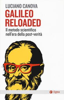 Galileo reloaded. Il metodo scientifico nellera dellla post-verità.pdf