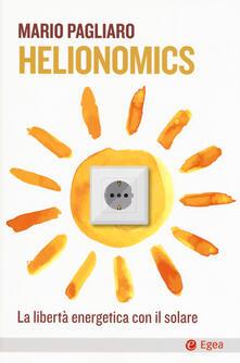 Listadelpopolo.it Helionomics. La libertà energetica con il solare  Image