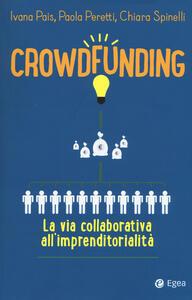 Crowdfunding. La via collaborativa all'imprenditorialità