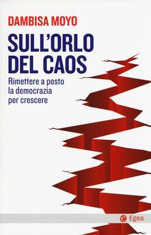 Sullorlo del caos. Rimettere a posto la democrazia per crescere.pdf