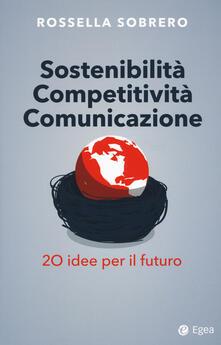 Premioquesti.it Sostenibilità competitività comunicazione. 20 idee per il futuro Image