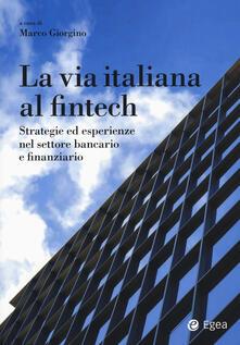 Voluntariadobaleares2014.es La via italiana al Fintech. Strategie ed esperienze nel settore bancario e finanziario Image