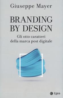 Capturtokyoedition.it Branding by design. Gli otto caratteri della marca post digitale Image