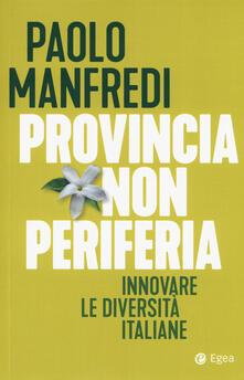 Daddyswing.es Provincia non periferia. Innovare le diversità italiane Image