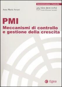 PMI. Meccanismi di controllo e gestione della crescita