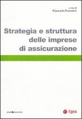 Strategia e struttura delle imprese di assicurazione