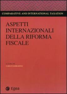Aspetti internazionali della riforma fiscale