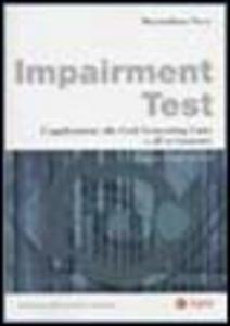 Libro Impairment test. L'applicazione alle cash generating units e all'avviamento Massimiliano Nova