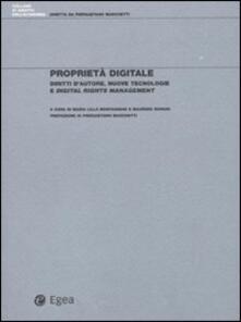 Proprietà digitale. Diritti d'autore, nuove tecnologie e digital rights management - Maria Lillà Montagnani,Maurizio Borghi - copertina