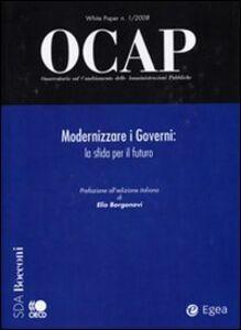 Libro OCAP. Osservatorio sul cambiamento delle amministrazioni pubbliche (2008). Vol. 1: Modernizzare i governi. La sfida per il futuro.