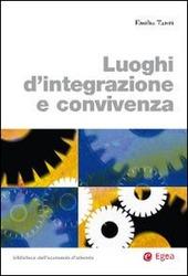 Luoghi d'integrazione e convivenza