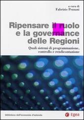 Ripensare il ruolo e la governance delle regioni. Quali sistemi di programmazione, controllo e rendicontazione