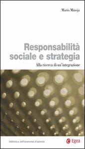 Responsabilità sociale e strategia. Alla ricerca di un'integrazione