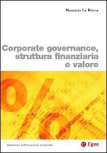 Corporate governance, struttura finanziaria e valore