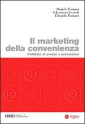 Il marketing della convenienza. Politiche di prezzo e promozioni