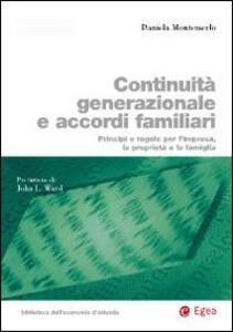 Continuità generazionale e accordi familiari. Principi e regole per l'impresa, la proprietà e la famiglia