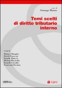 Foto Cover di Temi scelti di diritto tributario interno, Libro di  edito da EGEA