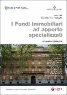 I fondi immobiliari ad apporto specializzati