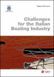 Libro Challenges for the italian boating industry Luana Carcano