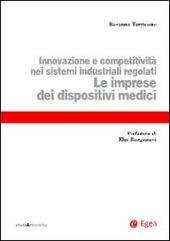 Le imprese dei dispositivi medici. Innovazione e competitività nei sistemi industriali regolati
