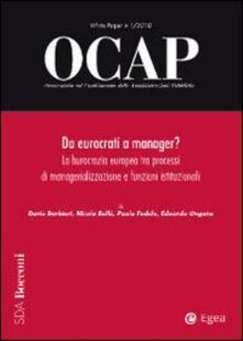 Cocktaillab.it OCAP. Osservatorio sul cambiamento delle amministrazioni pubbliche (2010). Vol. 1: Da eurocrati a manager? La burocrazia europea tra processi di managerializzazione e funzioni istituzionali. Image