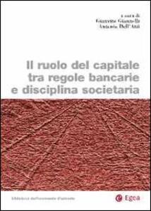Il ruolo del capitale tra regole bancarie e disciplina societaria
