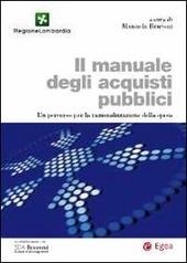 Il manuale degli acquisti pubblici. Un percorso per la razionalizzazione della spesa
