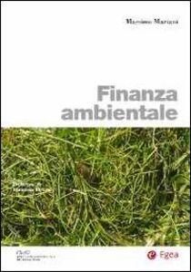 Foto Cover di Finanza ambientale, Libro di Massimo Mariani, edito da EGEA