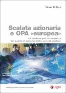 Scalata azionaria e Opa europea. Le contese per la conquista del potere di governo nelle società quotate